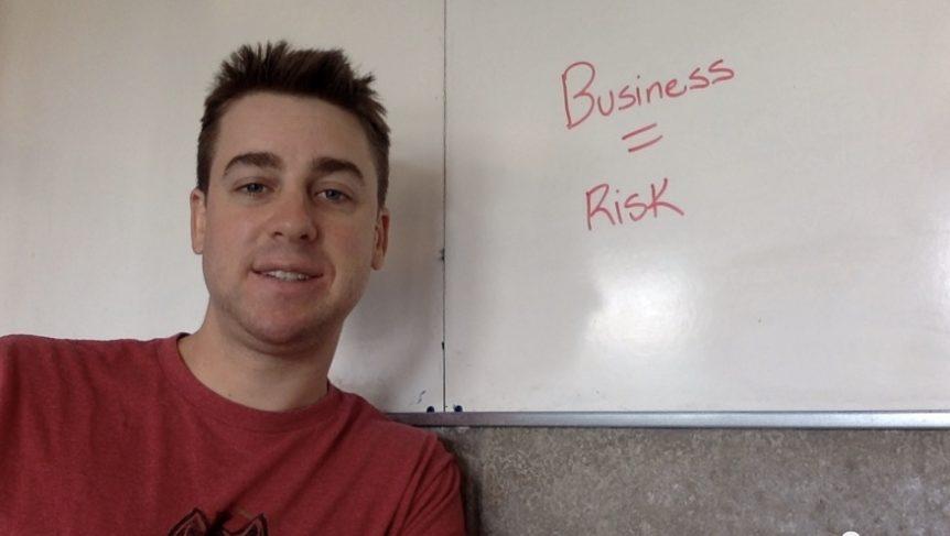 Business Entails Risk